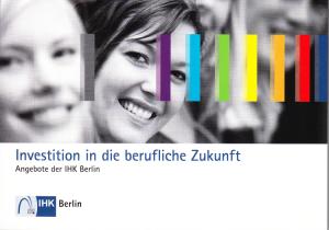 Investition in die berufliche Zukunft - IHK Berlin