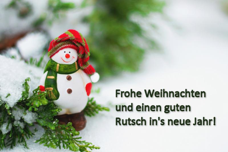 Frohe Weihnachten und einen guten Rutsch in's neue Jahr!