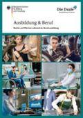 BMBF: Ausbildung und Beruf, Stand 08/2020